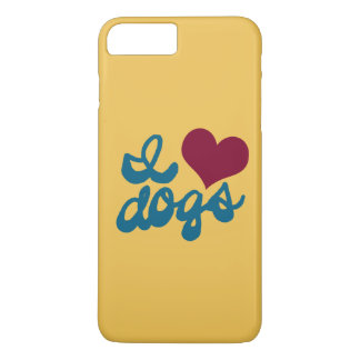 I Love Dogs iPhone 7 Plus Case