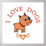 I Love Dogs Print