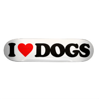 I LOVE DOGS SKATE DECK