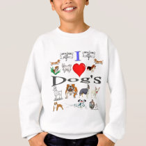 i love Dog's Sweatshirt
