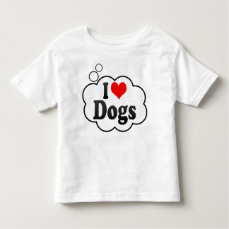 I love Dogs Toddler T-shirt