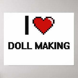 I Love Doll Making Digital Retro Design Poster
