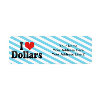 I Love Dollars Return Address Label