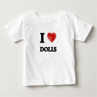 I love Dolls Baby T-Shirt