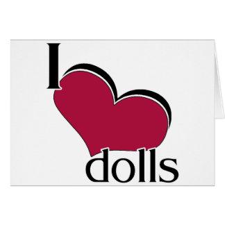 I Love Dolls Greeting Card