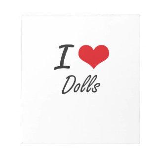 I love Dolls Notepad
