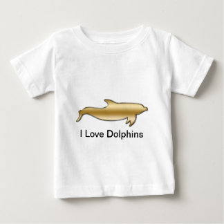 I Love Dolphins Baby T-Shirt