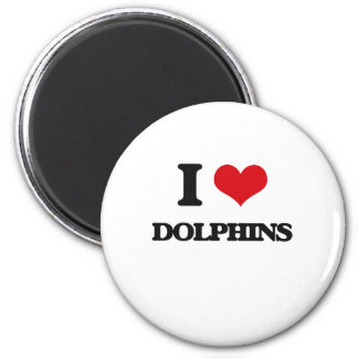 I love Dolphins 2 Inch Round Magnet