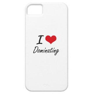 I love Dominating iPhone 5 Case