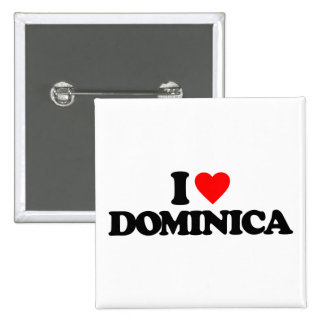 I LOVE DOMINICA PINBACK BUTTONS