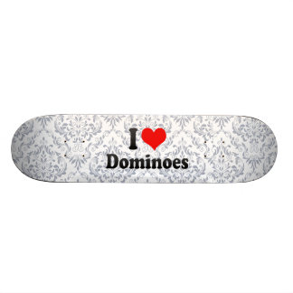I love Dominoes Custom Skateboard