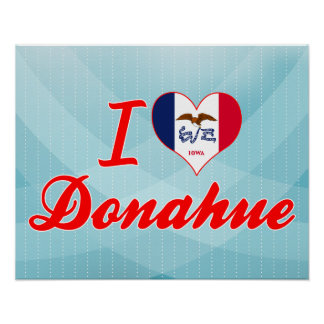 I Love Donahue, Iowa Posters