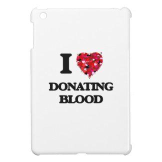 I love Donating Blood iPad Mini Cases