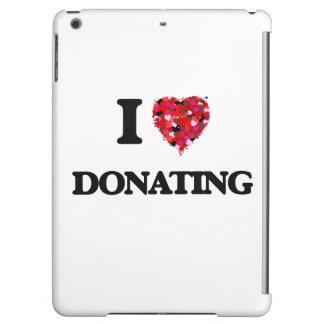 I love Donating iPad Air Cover