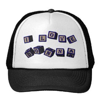 I love Donna toy blocks in blue Trucker Hat