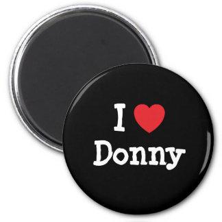 I love Donny heart custom personalized Refrigerator Magnets