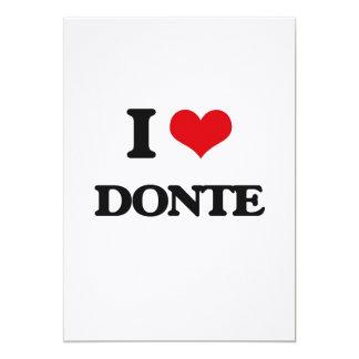 I Love Donte 5x7 Paper Invitation Card