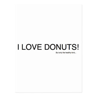 I Love Donuts... Post Cards