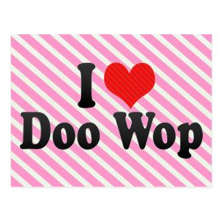 I Love Doo Wop Postcard