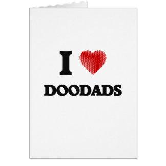 I love Doodads Card