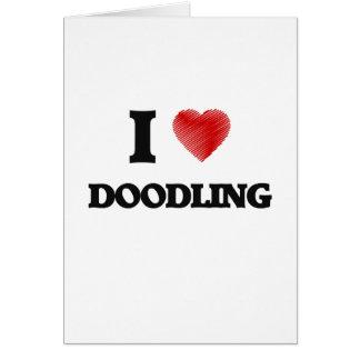 I love Doodling Card