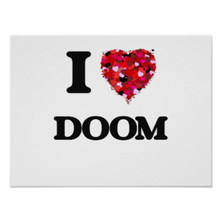I love Doom Poster