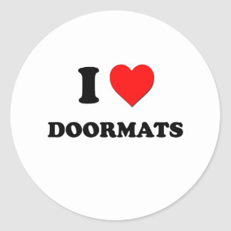 I Love Doormats Classic Round Sticker