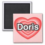 I love Doris. I love you Doris. Heart Magnet