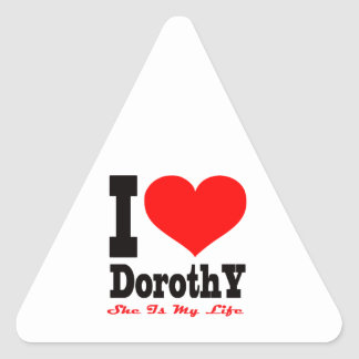 I Love Dorothy She Is My Life Stickers