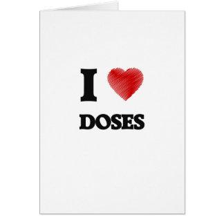 I love Doses Card