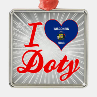 I Love Doty, Wisconsin Square Metal Christmas Ornament