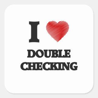 I love Double Checking Square Sticker
