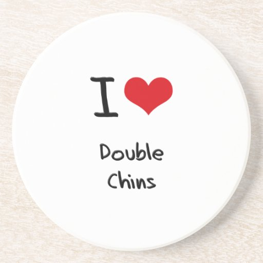 I Love Double Chins Beverage Coaster