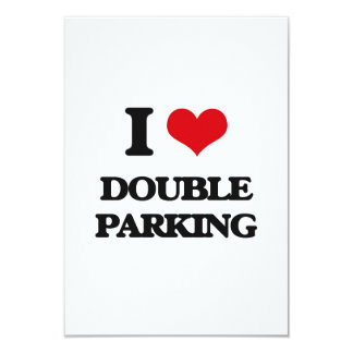 I love Double Parking 3.5x5 Paper Invitation Card