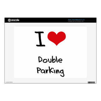 I Love Double Parking Acer Chromebook Skin