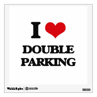 I love Double Parking Wall Sticker