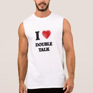 I love Double Talk Sleeveless Shirt
