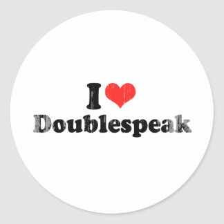 I LOVE DOUBLESPEAK.png Round Stickers