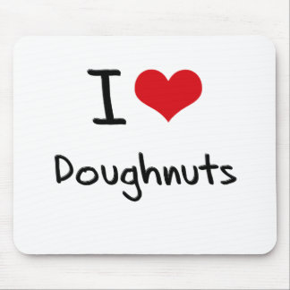 I Love Doughnuts Mousepad