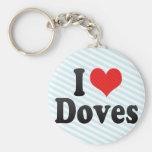 I Love Doves Key Chain