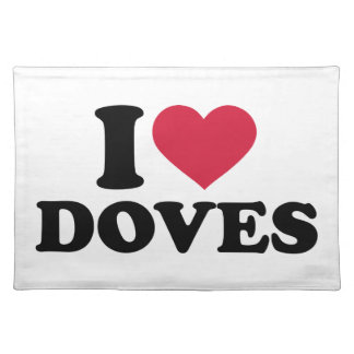 I love doves cloth placemat