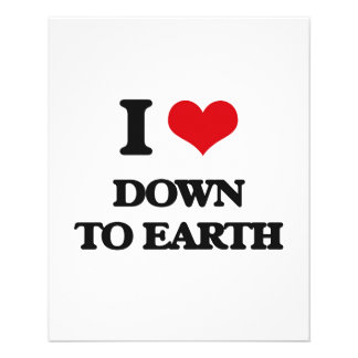 """I love Down To Earth 4.5"""" X 5.6"""" Flyer"""