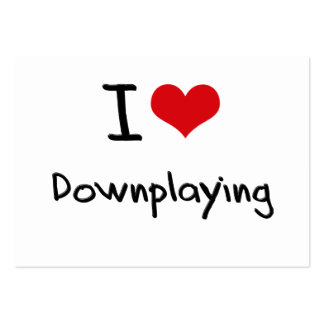 I Love Downplaying Large Business Cards (Pack Of 100)