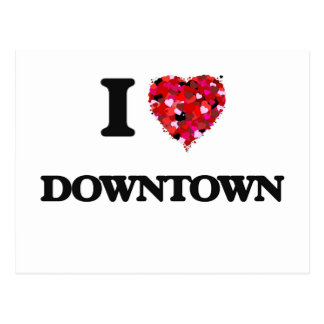 I love Downtown Postcard