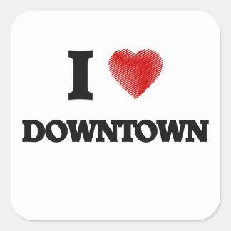 I love Downtown Square Sticker