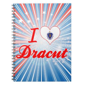 I Love Dracut, Massachusetts Note Books