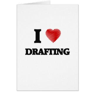 I love Drafting Card