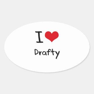 I Love Drafty Oval Stickers