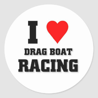 I love Drag Boat Racing Classic Round Sticker