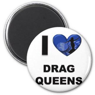 I Love Drag Queens Fridge Magnets